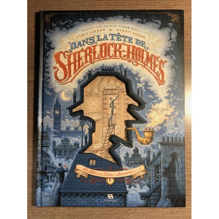 DANS LA TÊTE DE SHERLOCK HOLMES 01 - L'AFFAIRE DU TICKET SCANDALEUX - ANKAMA (2019)