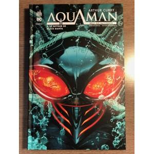 ARTHUR CURRY: AQUAMAN TOME 02 - LE RETOUR DE BLACK MANTHA - URBAN COMICS (2021)