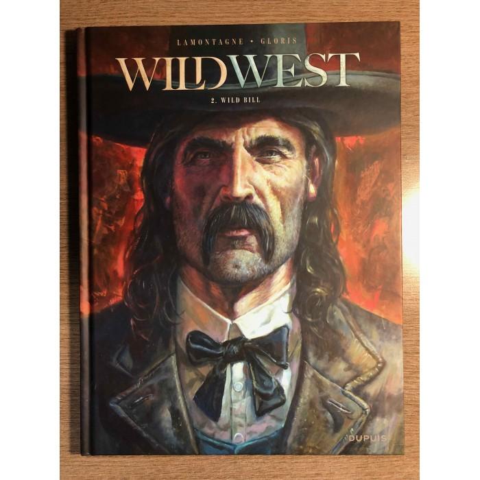 WILD WEST TOME 02 : WILD BILL - DUPUIS (2021)