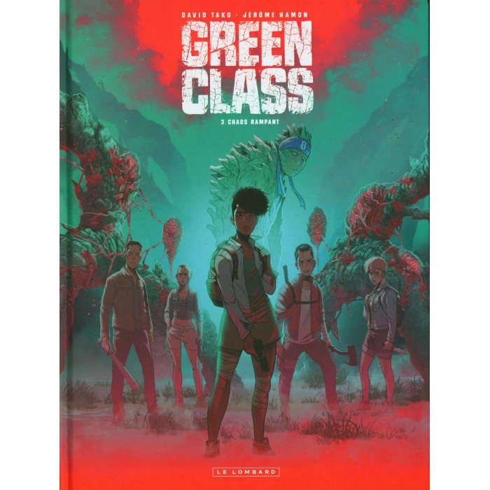GREEN CLASS 03: CHAOS RAMPANT - LE LOMBARD (2021)