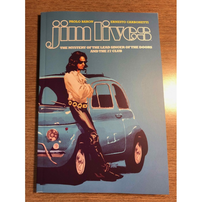 JIM LIVES - THE MYSTERY OF THE LEAD SINGER OF THE DOORS AND THE 27 CLUB - IMAGE (2021)