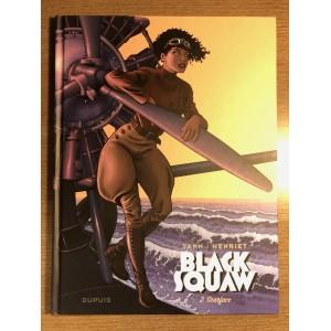BLACK SQUAW TOME 02: SCARFACE - YANN / HENRIET - DUPUIS (2021)
