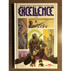 EXCELLENCE TOME 01 - DELCOURT (2021)