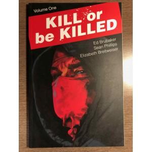 KILL OR BE KILLED TP VOL. 01 - ED BRUBAKER - IMAGE COMICS