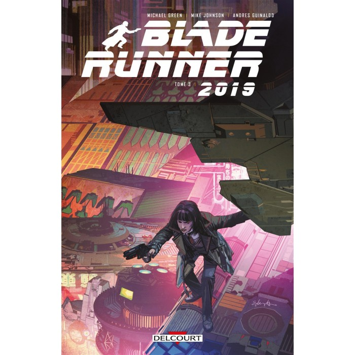BLADE RUNNER 2019 TOME 3 - DELCOURT (2021)