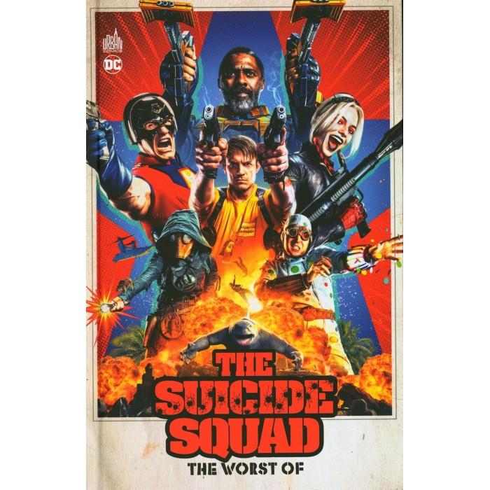 SUICIDE SQUAD: THE WORST OF SUICIDE SQUAD - ÉDITION FRANÇAISE - URBAN COMICS (2021)