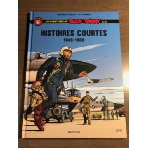 BUCK DANNY HISTOIRES COURTES TOME 01 (1946-1969) - CHARLIER / HUBINON - DUPUIS (2020)