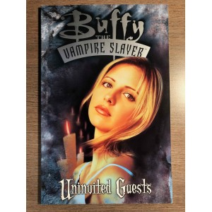 BUFFY THE VAMPIRE SLAYER TP -UNINVITED GUESTS - DARK HORSE (1999)