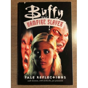 BUFFY THE VAMPIRE SLAYER TP - PALE REFLECTIONS - DARK HORSE (2000)