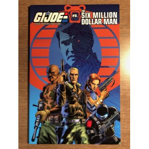 G.I. JOE VS THE SIX MILLION DOLLAR MAN TP - IDW (2018)