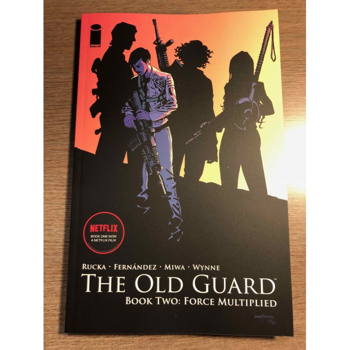 THE OLD GUARD TP BOOK TW0: FORCE MULTIPLIED - IMAGE COMICS