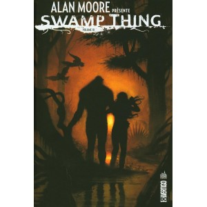 ALAN MOORE PRÉSENTE SWAMP THING VOLUME 3 - URBAN COMICS (2020)