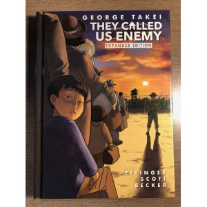 THEY CALLED US ENEMY HC - EXPANDED EDITION - GEORGE TAKEI - TOP SHELF (2020)