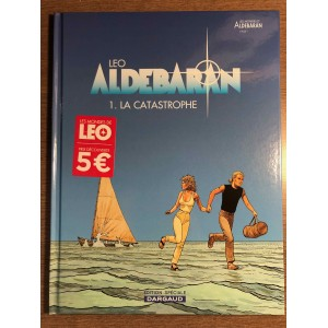 ALDEBARAN TOME 1: LA CATASTROPHE [LES MONDES D'ALDEBARAN CYCLE 1] - LEO - DARGAUD (2020) PRIX DÉCOUVERTE