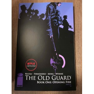 THE OLD GUARD TP BOOK ONE: OPENING FIRE - IMAGE COMICS