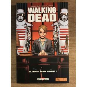 WALKING DEAD TOME 30: NOUVEL ORDRE MONDIAL - DELCOURT (2018)