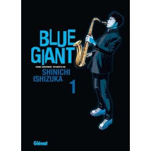 BLUE GIANT 01 - SHINICHI ISHIZUKA - GLÉNAT (2018)