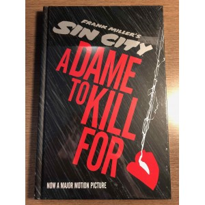 SIN CITY: A DAME TO KILL FOR HC - FRANK MILLER - DARK HORSE