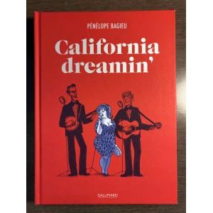 CALIFORNIA DREAMIN' - PÉNÉLOPE BAGIEU - GALLIMARD (2015)
