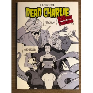 DEAD CHARLIE TOME 02 - BIG SUR YOUTUBE - THIERRY LABROSSE (2016)