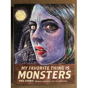 MY FAVORITE THING IS MONSTERS - EMIL FERRIS - FANTAGRAPHICS BOOKS (2017)