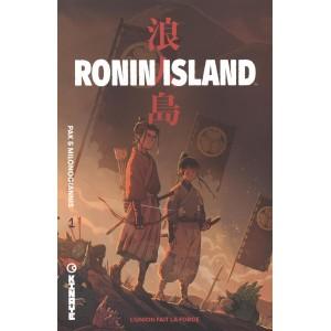 RONIN ISLAND 01: L'UNION FAIT LA FORCE - KINAYE (2020)