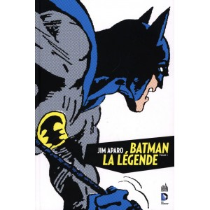 BATMAN LA LÉGENDE JIM APARO TOME 1 - URBAN COMICS (2013)