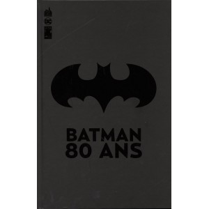 BATMAN 80 ANS - URBAN COMICS (2019)